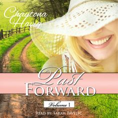 Past Forward Volume 1 now available as an Audio Book!  Unabridged and narrated by Sarah Pavelec  Only 1.99 for those who have purchased the Kindle version!