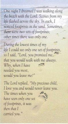 """""""Footprints in the sand"""" this is one of my all time favourite poems Trust in The Lord, all things are possible with God! Now Quotes, Great Quotes, Bible Quotes, Bible Verses, Inspirational Quotes, Scriptures, Qoutes, Quotations, Faith Quotes"""