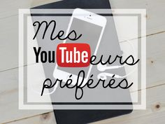 My Favorites - French Youtubers - Happy Little Monster Blog
