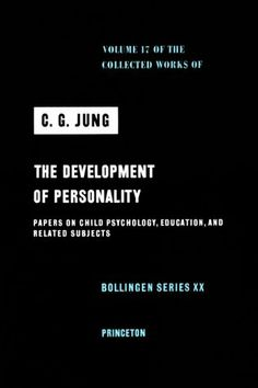 Development of Personality (Collected Works of C.G. Jung, Volume 17) by C. G. Jung,http://www.amazon.com/dp/0691097631/ref=cm_sw_r_pi_dp_IFZesb11QE5DQKN1
