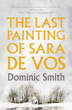 The Last Painting of Sara de Vos by Dominic Smith | Angus & Robertson…