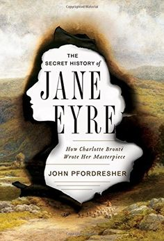 The Secret History of Jane Eyre: How Charlotte Brontë Wro... https://www.amazon.com/dp/0393248879/ref=cm_sw_r_pi_dp_x_ry8szb11ZT55P
