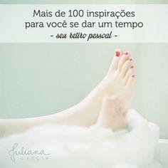 Aqui tem mais de 100 inspirações. Veja também o post completo: http://julianaggarcia.com.br/sobre-a-arte-de-se-dar-um-tempo-ou-como-criar-seu-retiro-pessoal/