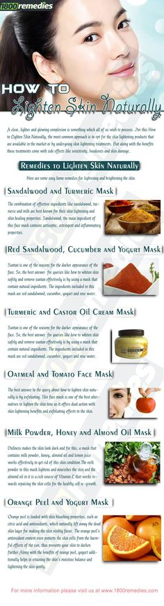 Home Remedies to Lighten Skin Naturally Here are some easy home remedies for lightening and brightening the skin.