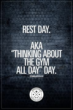 12 Best Rest Day Quotes Images Exercises Fit Quotes Fitness Tips