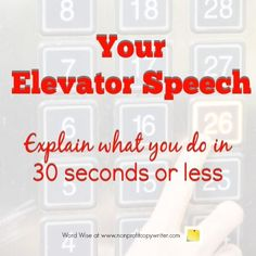How to write your elevator speech with Word Wise at Nonprofit Copywriter Making A Business Plan, Writing A Business Plan, Freelance Writing Jobs, Business Planning, Fiction Writing, Writing A Book, Writing Tips, Professional Writing, Copywriter