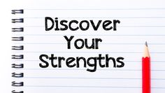 What are your strengths?