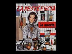 LA PESTILENCIA - LA MUERTE...UN COMPROMISO DE TODOS - FULL ALBUM - HQ AU...