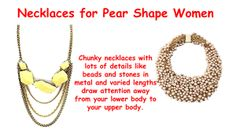Building Wardrobe for the Pear Shape Body - Necklaces