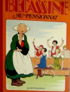 Caumery Pinchon Becassine AU Pensionnat Gautier Languereau 1977