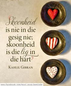 Skoonheid … Plus Christ Quotes, Bible Quotes, Motivational Quotes, Inspirational Quotes, Afrikaanse Quotes, Proverbs Quotes, Kahlil Gibran, Small Words, Prayer Book