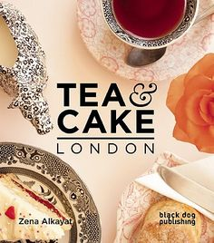 book cover: Tea & Cake London by Zena Alkayat, 2011 . guide to best places for tea in London / The National Gallery Shop, London, UK Sprachreise England, London England, London Calling, London Cake, London Food, Things To Do In London, Tea Cakes, London Travel, High Tea