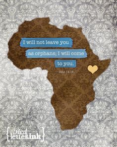 John 14:18 I will not leave you as orphans; I will come to you. || Africa Adoption Wall Art Print by RedLetterInk on Etsy