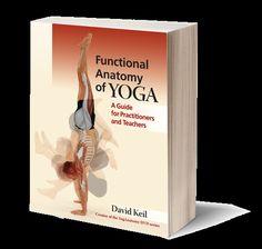 Yoganatomy Functional Anatomy of Yoga Book - Yoganatomy