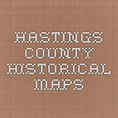 Hastings County Historical Maps