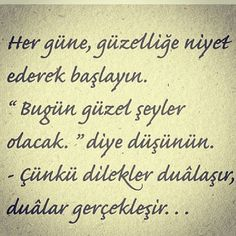 Her gune guzellige niyet ederek baslayin Smart Quotes, Like Quotes, Favorite Quotes, Best Quotes, Good Sentences, Special Words, Writing Pens, Meaningful Words, Cool Words