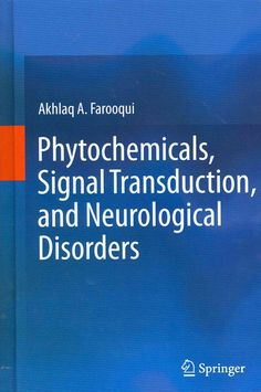Phytochemicals, Signal Transduction, and Neurological Disorders
