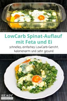 Low carb spinach bake with feta and egg - Spinat rezepte Spinach Bake, Spinach Casserole, Egg Casserole, Egg Recipes, Healthy Recipes, Law Carb, Eggs Low Carb, Salud Natural, Dieta Paleo