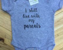 I still live with my PARENTS Baby boy Bodysuit, baby boy clothing, Baby Shower…