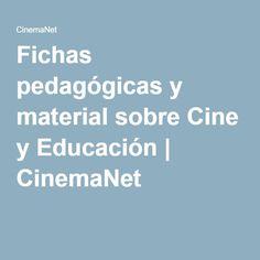 Fichas pedagógicas y material sobre Cine y Educación | CinemaNet
