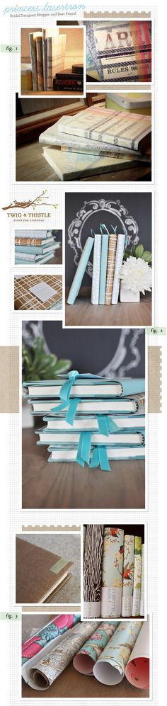 Book Covers. Makes me want to cover some old books... But think I'll just wait to do this with the kids one day.