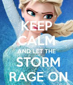 """Not a huge fan of """"keep calm and blah blah"""" but I LOOOOOOVE FROZEN! Long live Queen Elsa!"""