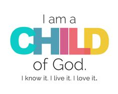 Galatians 3:26 NKJV  For you are all sons of God through faith in Christ Jesus. 