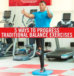 Balance training is more complex than standing on one leg; it is a human movement that stimulates proprioception. Learn how to progress a balance program by incorporating balance-challenge methods with movement, focal points, unstable surfaces and outside stimulus.