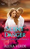 Free Kindle Book -   Scent of Danger (Secrets of Rios Azules Book 3)