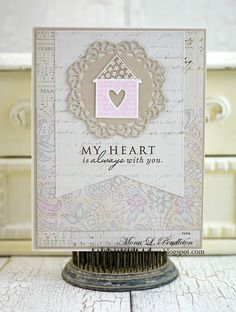 My Heart Is Always With You card by Mona Pendleton