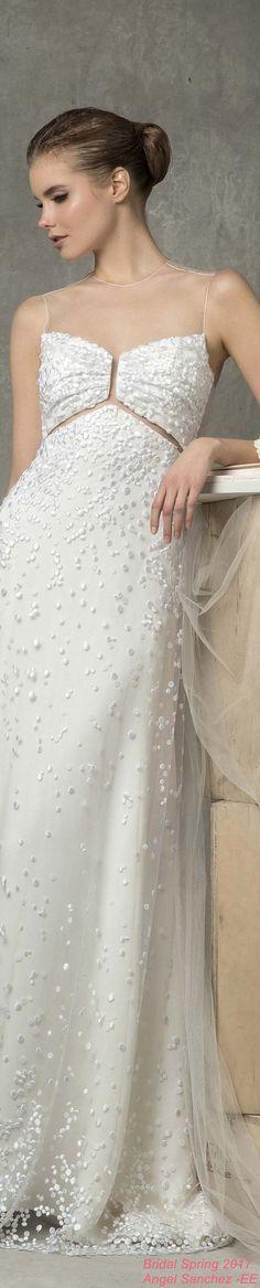Bridal Spring 2017 Angel Sanchez - EE