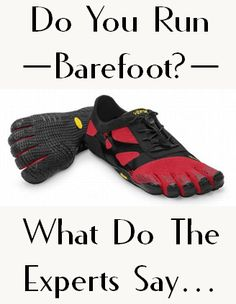 Barefoot Runners vs. Documented Studies - something's not right. What does that mean for you...  http://www.plantarfasciitisresource.com/barefoot-running-plantar-fasciitis/