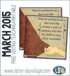 March 2015 FREE Visiting Teaching Printable Handout!  www.Latter-DayVillage.com #LDS #LDV