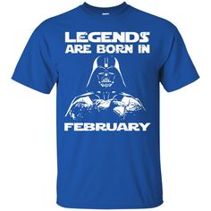 Darth Vader T-shirts Legends Are Born In February Hoodies Sweatshirts