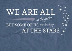 Oscar Wilde Quote Art Print - looking at the stars