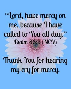 Thank You! #Mercy #Prayers #Scripture #God #Faith #Wellness #CancerSupport #Spring #Quotes