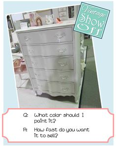If you are a vendor who paints furniture, you may often wonder what color to paint a piece.  Before you decide, you may want to read this post - Vintage Show Off: What Color Should I Paint It?
