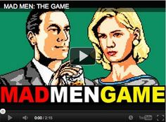 Mad Men, the Nintendo Game: http://www.thedcbegotist.com/news/local/2012/march/21/super-mario-scotch-mad-men-nintendo-game
