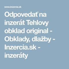 Odpovedať na inzerát Tehlovy obklad original - Obklady, dlažby - Inzercia.sk - inzeráty