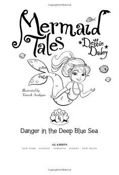 Danger in the Deep Blue Sea (Mermaid Tales) Mermaid Book, Mermaid Tale, Sydney News, Deep Blue Sea, Aladdin, Birthday Parties, Amazon, Illustration, Books