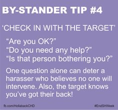 A great tip on how to be an active bystander! on street harassment. Other tips on https://www.facebook.com/hollabackchd  @StuffMomNever
