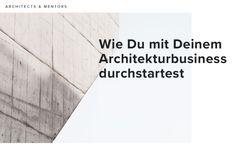 Ein Gastbeitrag über die Selbständigkeit nach dem Architekturstudium.