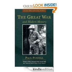 Amazon.com: The Great War and Modern Memory eBook: Paul Fussell: Kindle Store