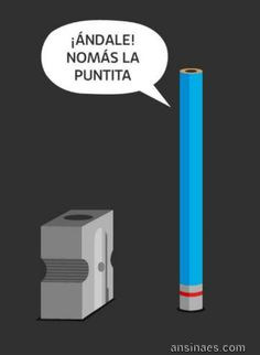 Andale nomas la puntita! - AnsinaEs.com