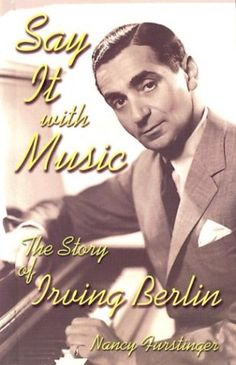 Say It With Music: The Story of Irving Berlin (Modern Music Masters) by Nancy Furstinger,http://www.amazon.com/dp/1931798125/ref=cm_sw_r_pi_dp_p92utb15RXBZ3FA5