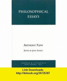 Philosophical Essays (9780847685790) Antony Flew, John Shosky , ISBN-10: 0847685799  , ISBN-13: 978-0847685790 ,  , tutorials , pdf , ebook , torrent , downloads , rapidshare , filesonic , hotfile , megaupload , fileserve