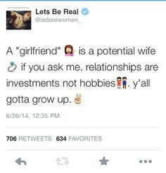 I completely agree. I'm not just dating someone for fun. If I don't/can't see myself marrying you after a few months...,I'm out.