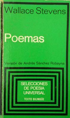Poemas / Wallace Stevens ; versión de Andrés Sánchez Robayna Edición 1ª. ed Publicación Barcelona : Plaza & Janés, 1980