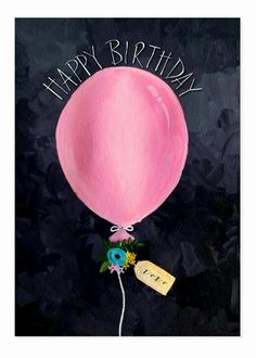 Happy Birthday - Card by The Little Posy Print Company Happpy Birthday, Happy Birthday Signs, Birthday Tags, Happy Birthday Pictures, Happy Birthday Messages, Happy Birthday Greetings, Birthday Love, Birthday Gifts, Vintage Birthday
