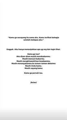 Quotes Rindu, Drama Quotes, Quotes From Novels, Story Quotes, Tumblr Quotes, Heart Quotes, Mood Quotes, People Quotes, Cinta Quotes